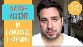 Native accent in language learning - 3/3