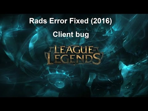 League of Legends Rads Error(HTTP)EASY FIX (2017)