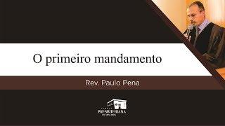 O primeiro mandamento (Êxodo 20.3)