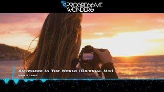 Mark & Lukas - Anywhere In The World (Original Mix) [Music Video] [Progressive House Worldwide]
