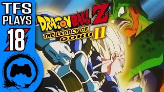 Dragon Ball Z LEGACY OF GOKU 2 Part 18 - TFS Plays