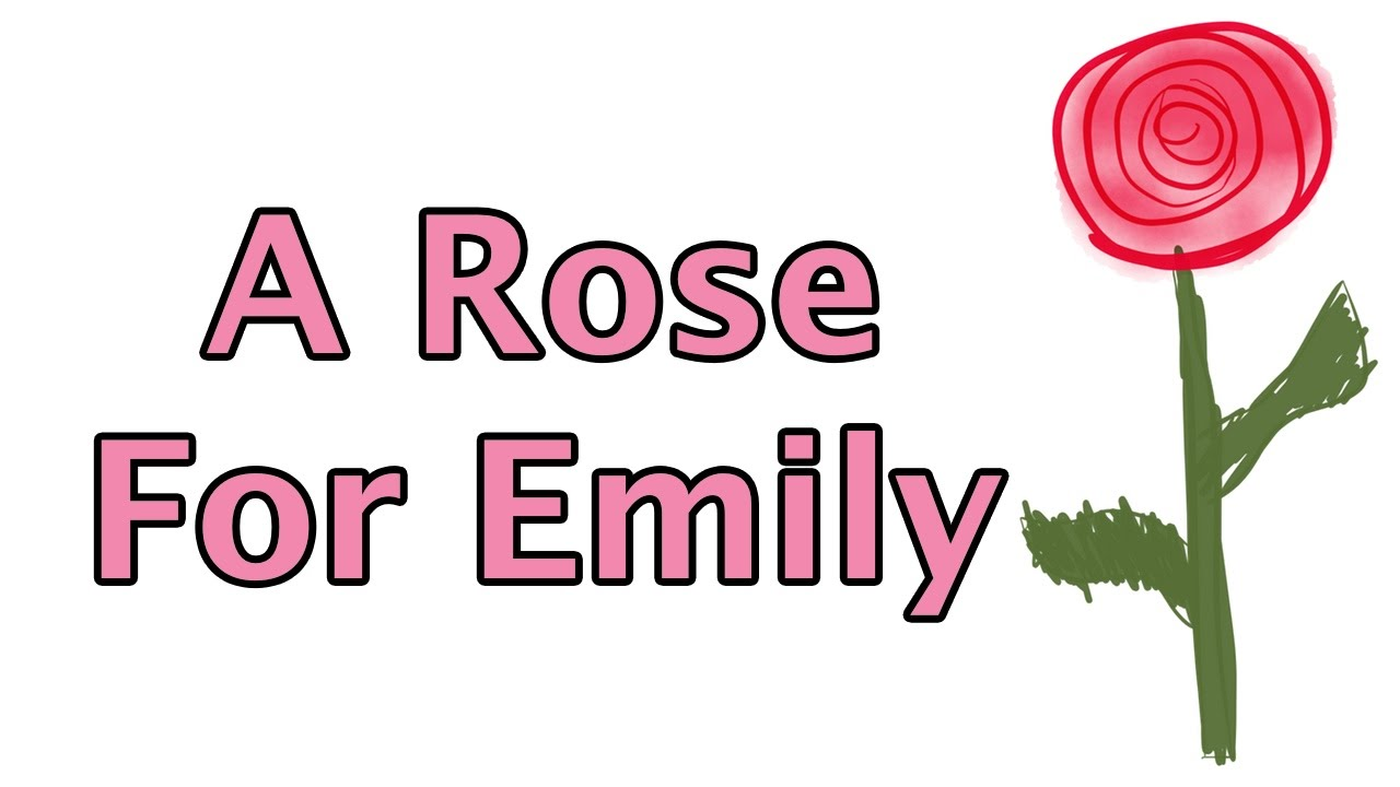 thesis statement for the story a rose for emily Students are asked to write literary analysis essays because this type of thesis statement examples for a rose for emily a rose for emily short story.