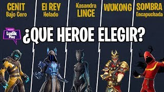 QUEL HÉROS CHOISIR ? LINCE, WUKONG, CENIT, FROZEN KING, SHIFT ? FORTNITE SAUVE LE MONDE