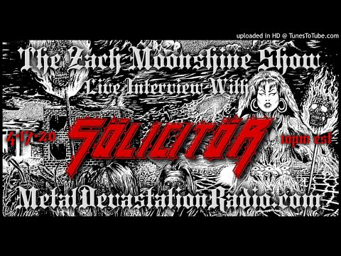 Solicitor - Interview 2020 - The Zach Moonshine Show