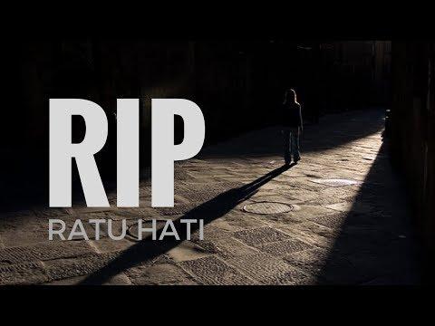 RIP ( RATU HATI )