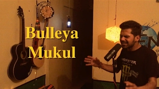 Download Hindi Video Songs - Bulleya | Ae Dil Hai Mushkil | Amit Mishra | Cover | Mukul