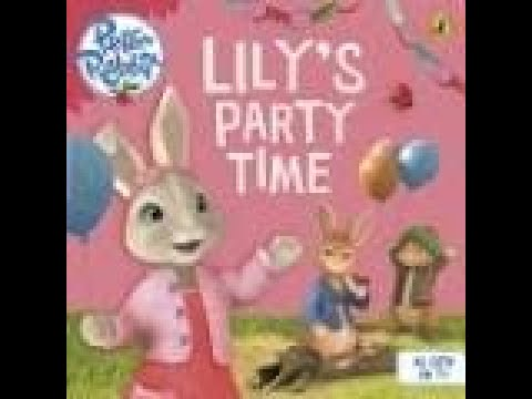 Download Peter Rabbit Animation: Lily's Party Time : Story Time with Zara