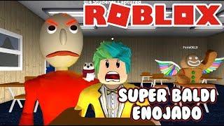 Baldi Enojado   Super Baldi en Nueva Escuela   Juegos Roblox Roleplay