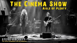 Steve Hackett - Cinema Show~Aisle of Plenty (THE TOTAL EXPERIENCE LIVE IN LIVERPOOL)