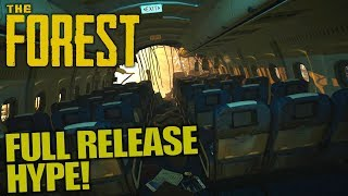 FULL RELEASE HYPE! | The Forest | Let