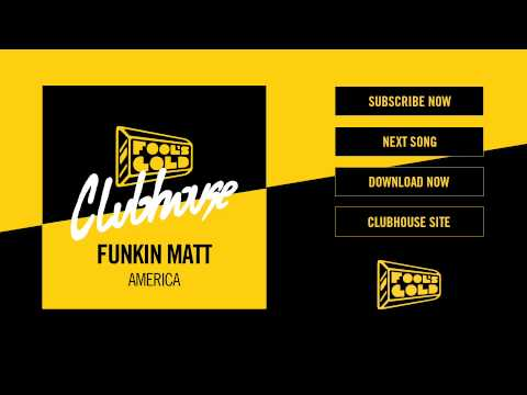 Funkin Matt - America