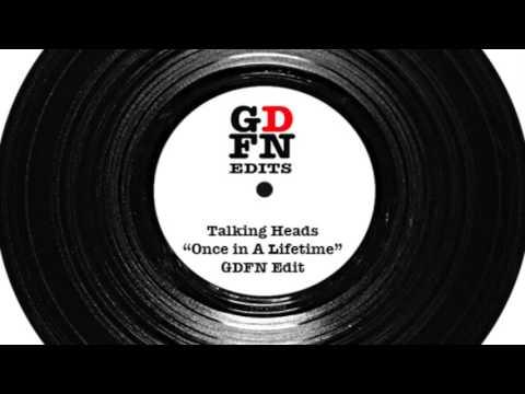 "Talking Heads ""Once In A Lifetime"" GDFN Edit"