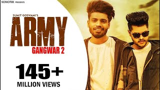 ARMY Mp3 song download by  SUMIT GOSWAMI - GANGWAR 2
