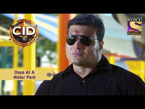 Your Favorite Character | Daya At A Water Park | CID