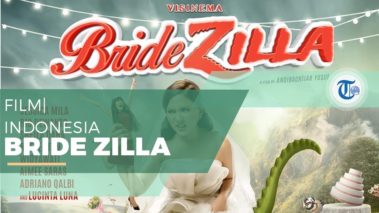 Bridezilla -  Ada Lucinta Luna Main Film