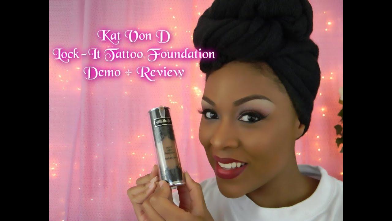 Tattoo Girl Von - Kat von d lock it tattoo foundation review demo on dark skin youtube