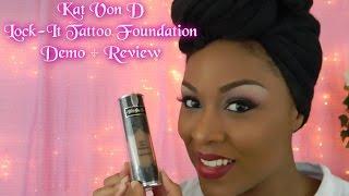 Kat Von D Lock It Tattoo Foundation Review & Demo On Dark Skin
