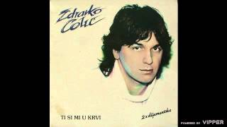 Zdravko Colic - Vala, vrijeme je - (Audio 1984)