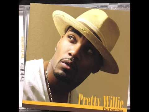 Pretty Willie - When God made you