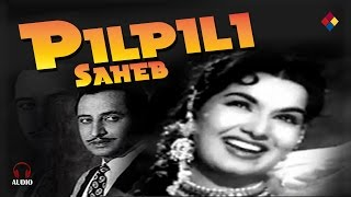 Jinhe Hum Yaad Karte Hai | Pilpili Saheb 1954 | Lata Mangeshkar |Pran.