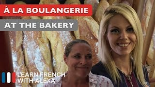 Alexa visits her local French bakery