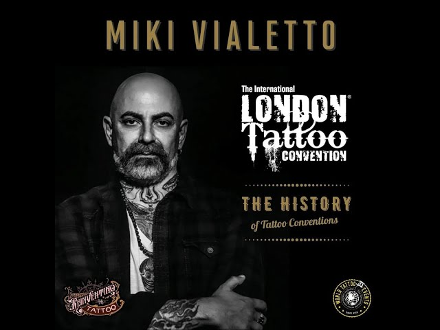 The History of Tattoo Conventions with Miki Vialetto