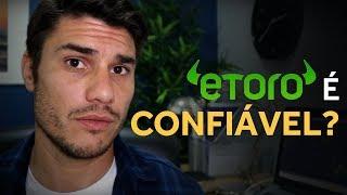 Etoro (Forex Social) é Confiável? Melhores corretoras de Forex Brasil (Parte 3)