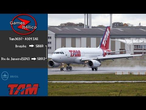(Ivao)Flight Simulator X Airbus A319 Tam  De Brasilia para Rio de Janeiro LV006