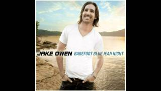 Jake Owen Barefoot Blue Jean Night (WITH LYRICS!!!)