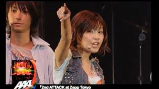 AAA / 2nd ATTACK at Zepp Tokyo on 29th of June 2006 ダイジェスト