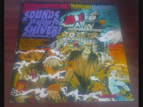 Sounds To Make You Shiver - Halloween Sound Effects Vinyl (1974)