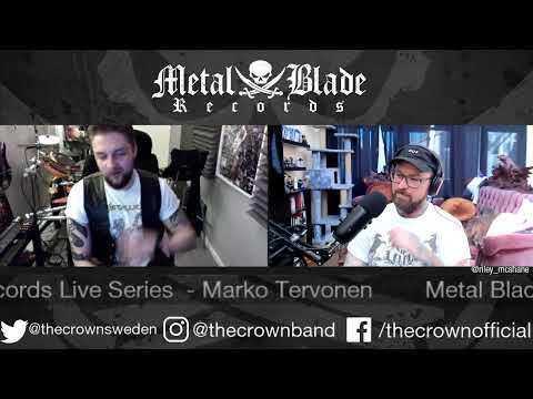 Metal Blade Live Series w/ Marko Tervonen of The Crown