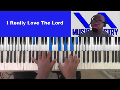 I Really Love The Lord (David Cartwright on keys)