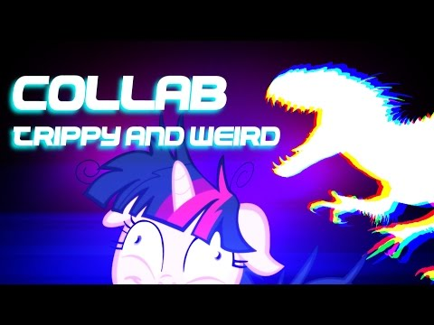 Trippy and Weird Collab [MV] Vice Common x Noly AnimieID