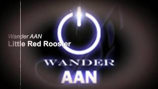Wander - Little Red Rooster (Rolling Stones cover)