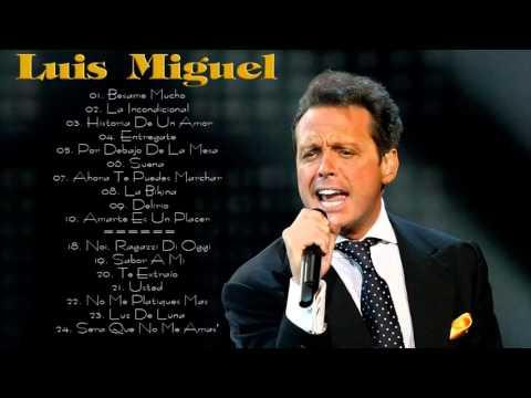 Mix Luis Miguel Sus Mas Grandes Exitos 24 Baladas