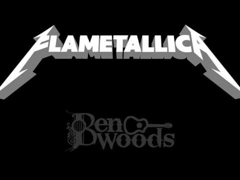 Battery Metallica - Flamenco Guitar Ben Woods - Flametallica