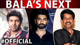 Bala Next Movie With Atharvaa And Arya