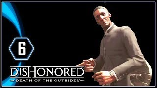 Dishonored Death of the Outsider Gameplay PS4 - Alberto and the Bartender [Part 6]