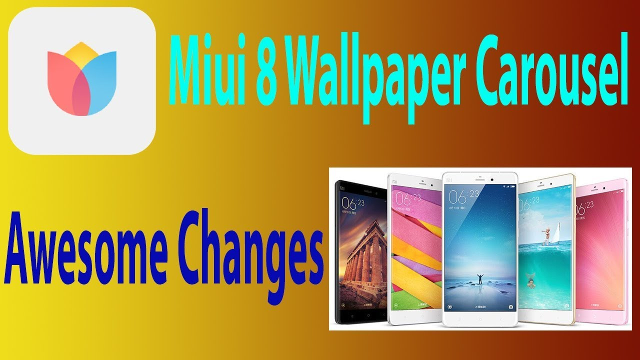 Miui 8 Chaina Devoloper Rom Wallpaper Carousel Latest Update Awesome