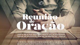 REUNIÃO DE ORAÇÃO - 08/10/2021