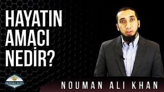Hayatın Amacı Nedir?  Nouman Ali Khan   Türkçe Altyazılı