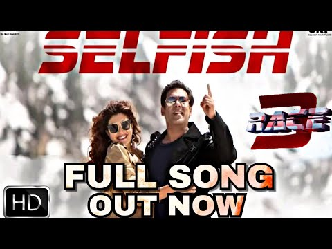 Race 3 | Selfish Full Song Out | Salman Khan | Atif Aslam | Jacqueline | Bobby Deol | Race 3 Songs