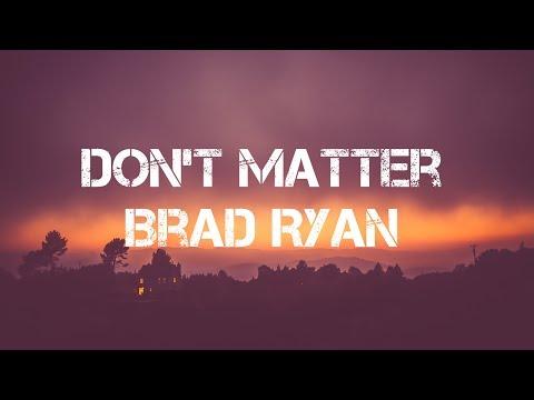 Don't Matter - Akon(Brad Ryan cover) - Lirik terjemahan Indonesia