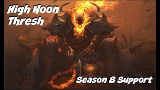 League of Legends: High Noon Thresh Support Gameplay