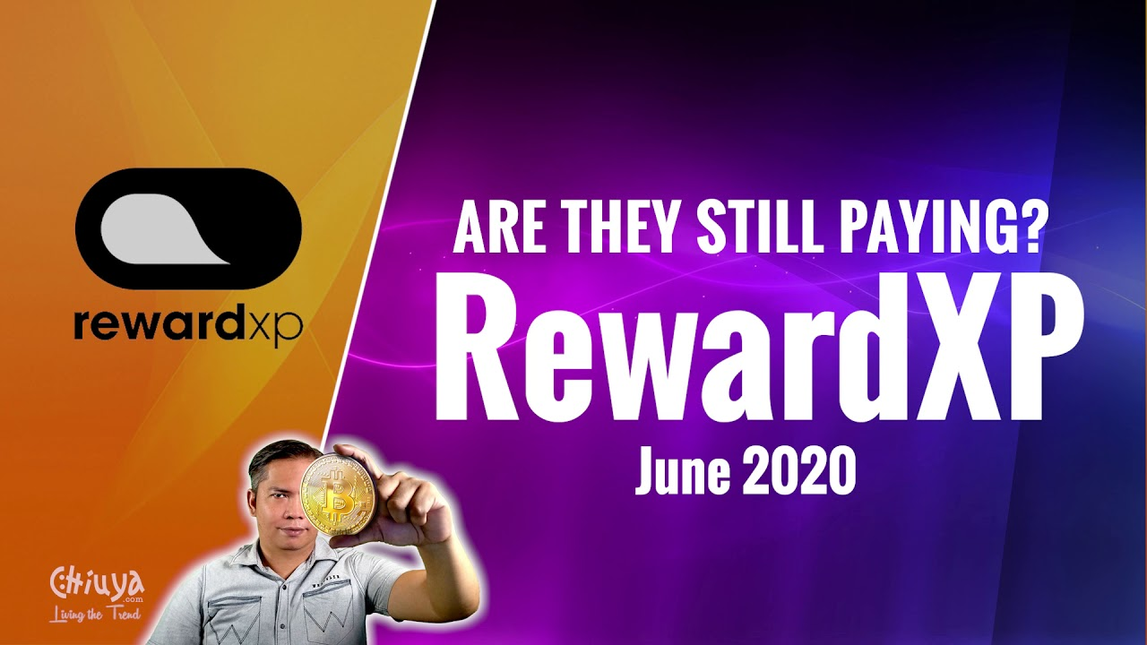 Reward XP, are they still Paying? Update June 2020
