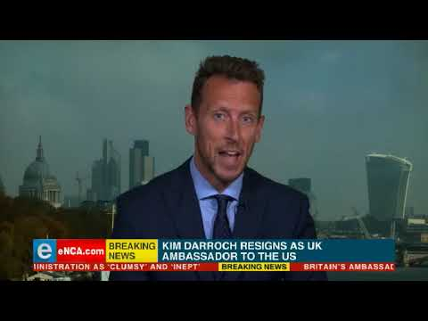 The UK's ambassador to the US, Sir Kim Darroch resigns