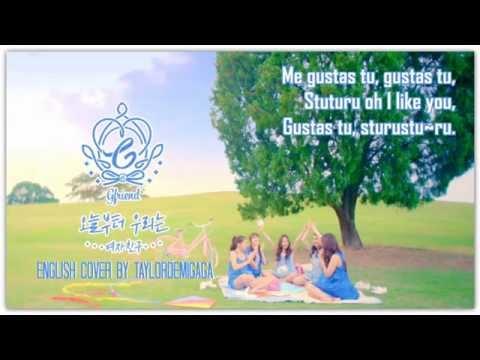 GFRIEND (여자친구) - Me Gustas Tu (오늘부터 우리는)   English Cover by JANNY