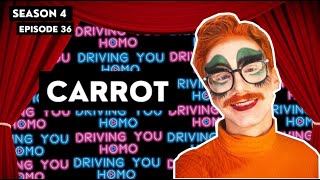 DYH - S4E36 - Carrot || Driving You Homo