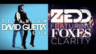 David Guetta vs Zedd - Titanium Clarity (Mashup)